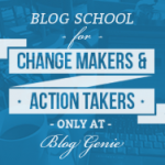 Want the Best Blog Tips? Head to Blog School!