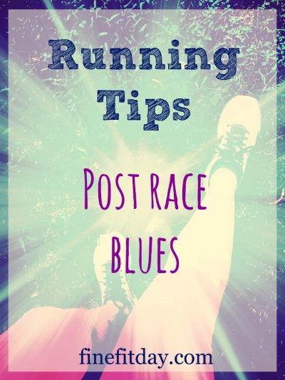 Running Tips - Post Race Blues