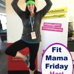 Fit Mama Friday - Meet Nikki