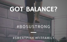 #BOSUstrong Week Two – All About the Balance